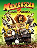 Madagascar Escape 2 Africa Coloring Book: Coloring Book for Kids and Adults, This Amazing Coloring Book Will Make Your Kids Happier and Give Them Joy ... Books for Adults and Kids 2-4 4-8 8-12+