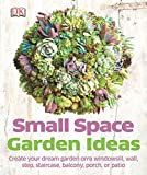 small indoor garden ideas Small Space Garden Ideas