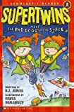 Supertwins Meet the Bad Dogs from Space, Chris L. Demarest and Brian James, 0613721780