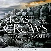 A Feast for Crows: Book 4 of A Song of Ice and Fire | George R. R. Martin