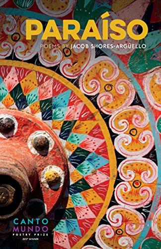 Amazon paraso poems by cantomundo poetry series ebook paraso poems by cantomundo poetry series by shores argello jacob fandeluxe Choice Image