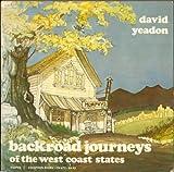 Backroad Journeys of the West Coast States, David Yeadon, 0060906723