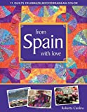 From Spain with Love, Roberta Cardew, 1571209379