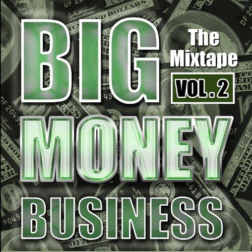 Big Money Vol.2