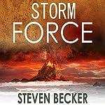 Storm Force: Storm Thriller Series, Book 2 | Steven Becker
