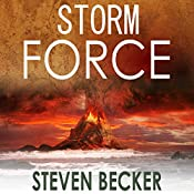 Storm Force: Storm Thriller Series, Book 2 | Steven Becker