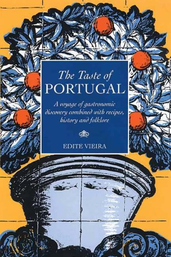 Taste of Portugal by Edite Vieira