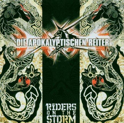 Riders on the Storm By Die Apokalyptischen Reiter (2006-09-04)