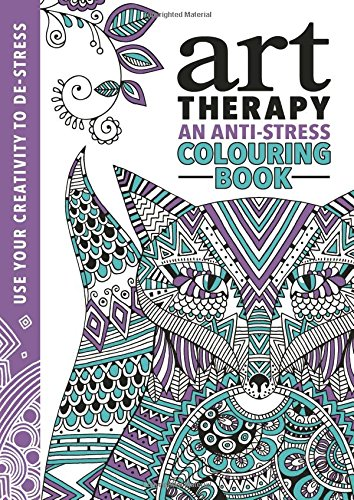 The Art Therapy Colouring Book Richard Merritt Hannah Davies Cindy Wilde 9781782434436 Books