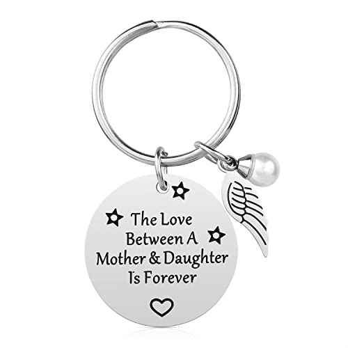 Mom Gifts from Daughter - The Love Between A Mother & Daughter is Forever Keychain,
