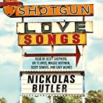 Shotgun Lovesongs | Nickolas Butler