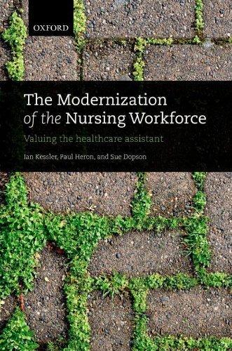The Modernization of the Nursing Workforce: Valuing the healthcare assistant Pdf