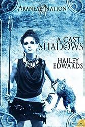A Cast of Shadows, An Araneae Nation Novella