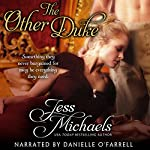 The Other Duke: The Notorious Flynns, Volume 1 | Jess Michaels