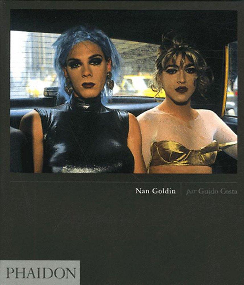 Nan Goldin. Ediz. illustrata (Inglese) Copertina rigida – 1 gen 2005 Guido Costa Phaidon 0714845531 Altra illustrata
