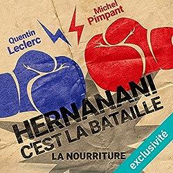 Hernanani - C'est la bataille : La nourriture