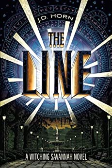 The Line (Witching Savannah Book 1) by [Horn, J.D.]