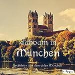 Dahoam in München: Geschichten aus dem oiden München   A. De Rora,Kurt Martens,Richard Riess