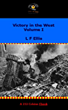 Victory in the West Volume I