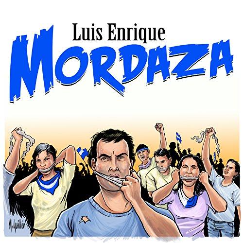 Luis Enrique Stream or buy for $1.29 · Mordaza