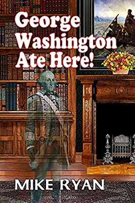 George Washington Ate Here!