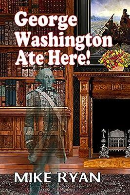 George Washington Ate Here!