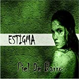 Piel De Barro [Us Import] by Estigma