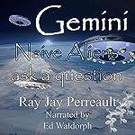 Gemini | Ray Jay Perreault