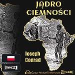 Jadro ciemnosci | Joseph Conrad