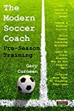The Modern Soccer Coach: Pre-Season Training