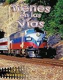 Trenes en las Vias, Kathryn Smithyman and Bobbie Kalman, 0778783073