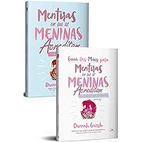 Kit Mentiras em que as Meninas Acreditam e a Verdade que as Liberta + Guia Para as Mães.