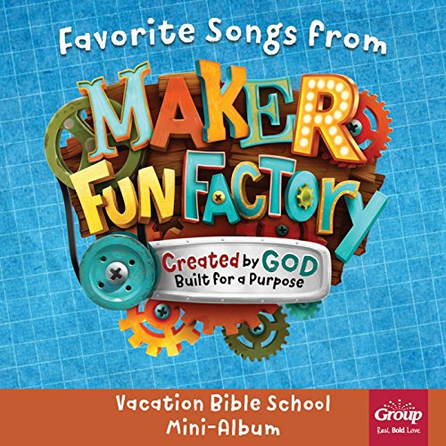 Made for This (2017 Maker Fun Factory Vbs Theme -