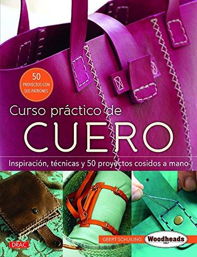 Curso práctico de cuero: Amazon.es: Schuiling, Geert: Libros
