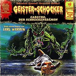 Cargyro, der Schreckensdämon (Geister-Schocker 57)