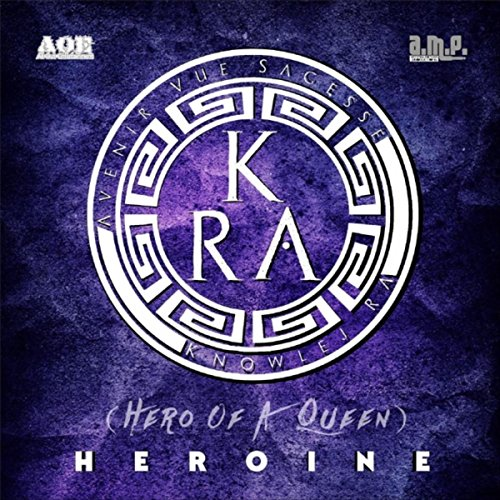 Heroine (Hero of a Queen) by Knowlej Ra on Amazon Music