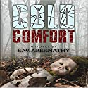 Cold Comfort Audiobook by E. Abernathy Narrated by Mark Sando
