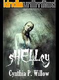 Shelley: A Christian Paranormal Novella
