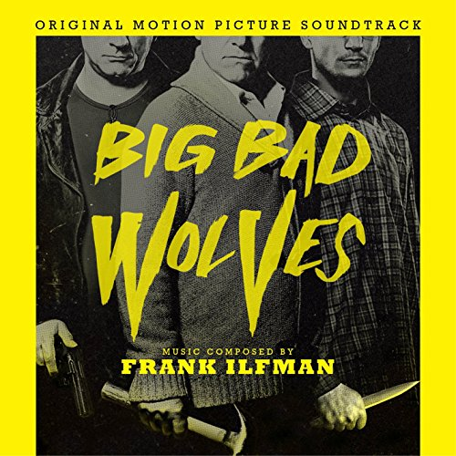 Big Bad Wolves (2013) Movie Soundtrack