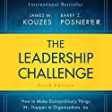 The Leadership Challenge Sixth Edition: How to Make Extraordinary Things Happen in Organizations Audiobook by Barry Posner, James M. Kouzes Narrated by Brian Holsopple