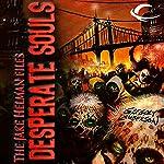 Desperate Souls: The Jake Helman Files   Gregory Lamberson