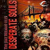 Desperate Souls: The Jake Helman Files | Gregory Lamberson