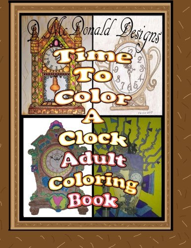 Download Time to Color a Clock Adult Coloring Book PDF