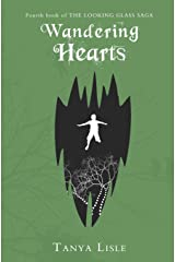 Wandering Hearts (Looking Glass Saga) (Volume 4)