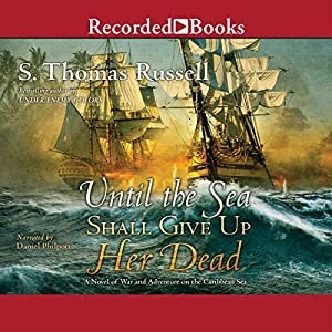 Until the Sea Shall Give Up Her Dead Audiobook