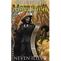 Mortimer: Everybody Loves Large Chests (Vol.6) (English Edition)