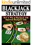 Blackjack Strategy: How to Win at Blackjack with Improved Blackjack Odds  (Blackjack Tips and Strategies for Better Odds | Blackjack Strategy)