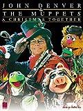 John Denver & The Muppets - A Christmas Together