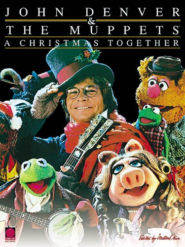 John Denver & The Muppets - A Christmas Together (Popular Christmas Songs Lyrics)