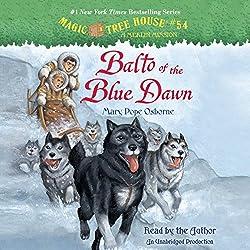 Magic Tree House, Book 54: Balto of the Blue Dawn